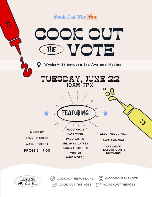 Come to Cook Out The Vote's Election Day Block Party June 22, 2021